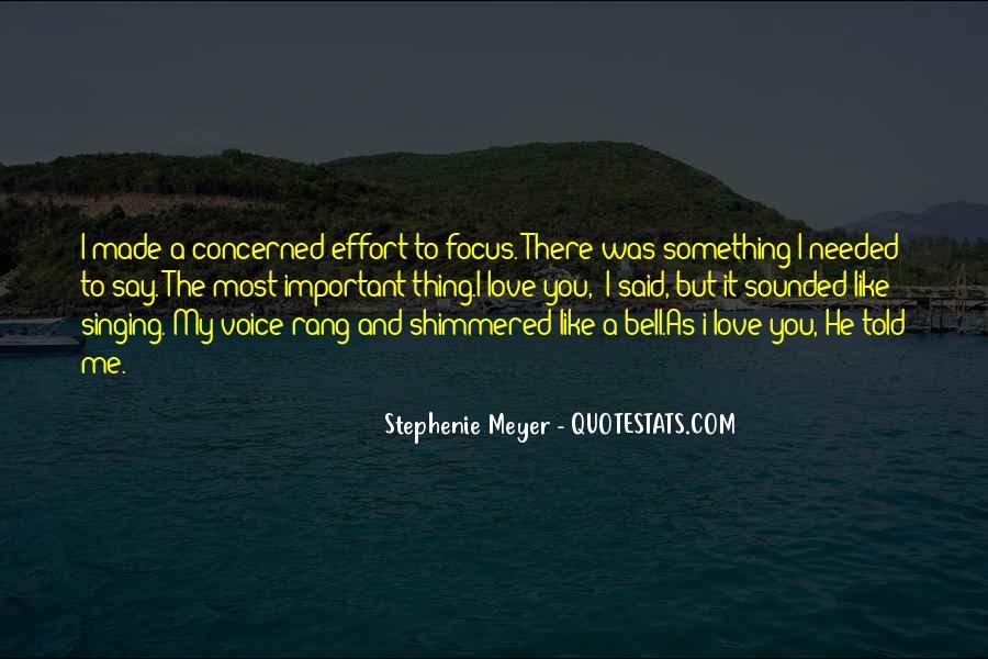 Stephenie Meyer Love Quotes #1198024