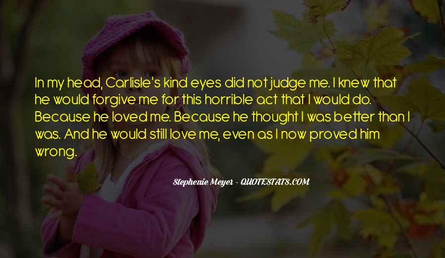 Stephenie Meyer Love Quotes #1199082