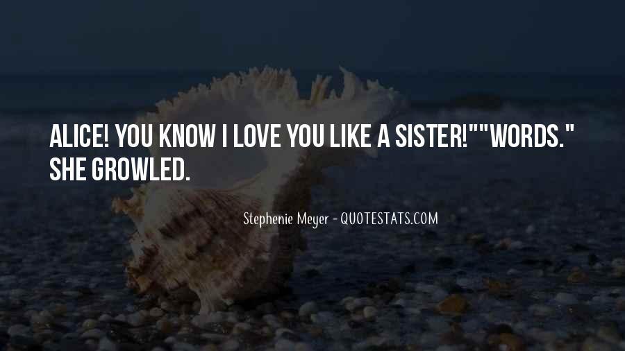 Stephenie Meyer Love Quotes #1228251