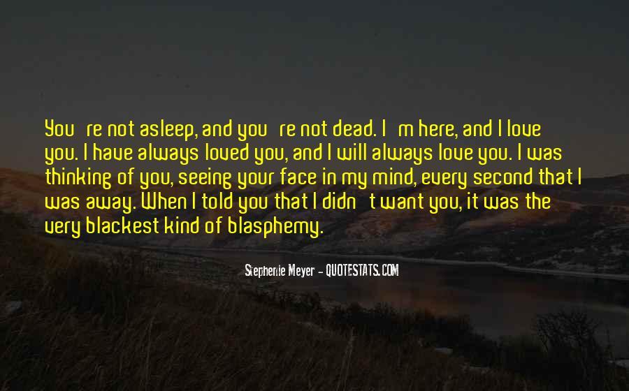Stephenie Meyer Love Quotes #1239864