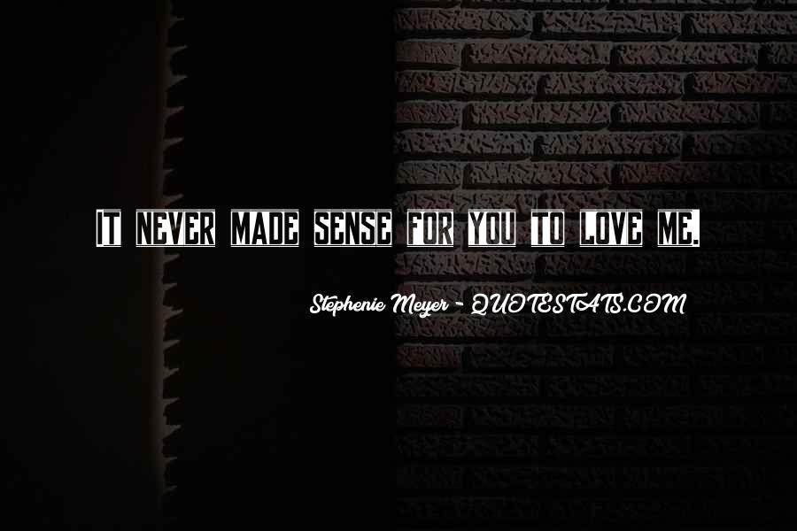 Stephenie Meyer Love Quotes #1286285