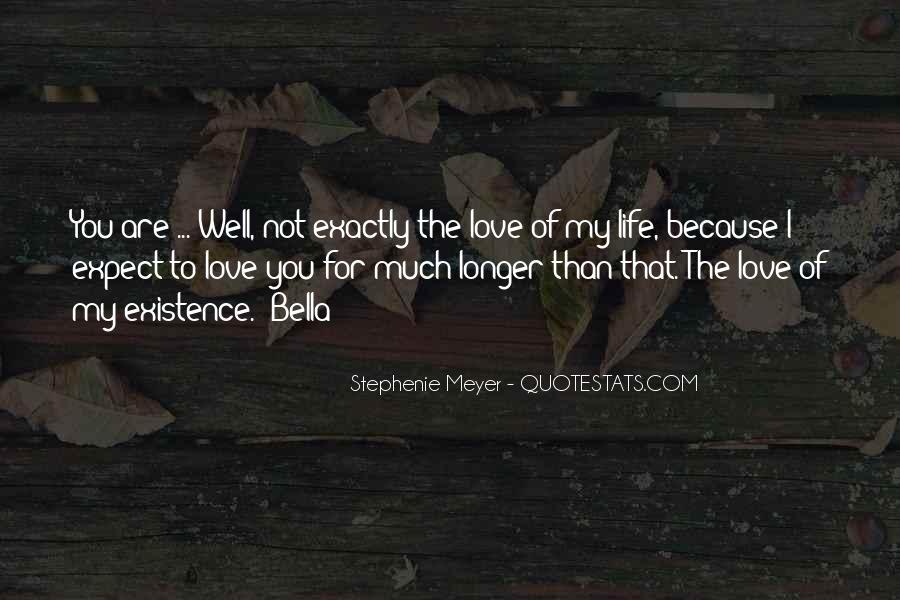Stephenie Meyer Love Quotes #1339937