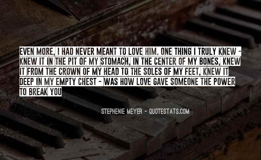 Stephenie Meyer Love Quotes #1386537