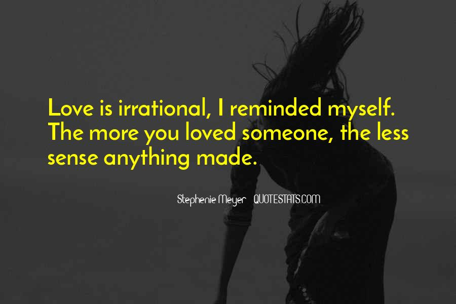 Stephenie Meyer Love Quotes #1394562