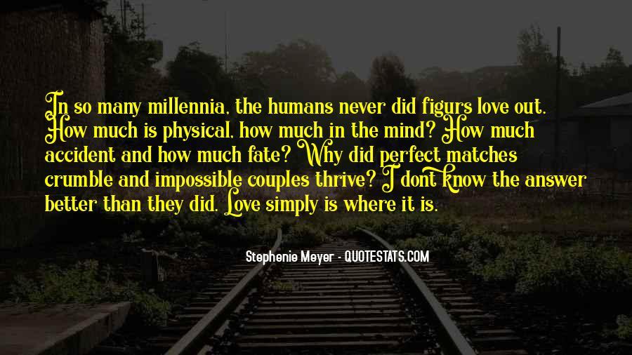 Stephenie Meyer Love Quotes #1460484