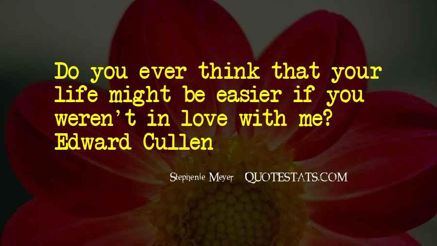 Stephenie Meyer Love Quotes #1484462