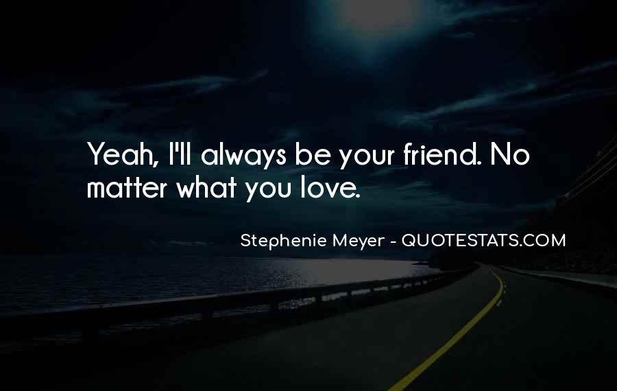 Stephenie Meyer Love Quotes #210369