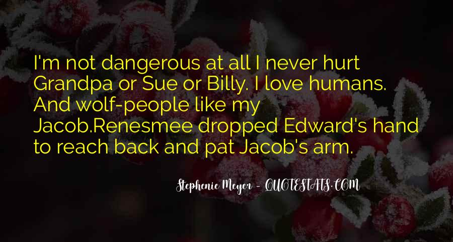 Stephenie Meyer Love Quotes #221730