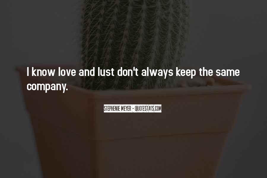 Stephenie Meyer Love Quotes #231009