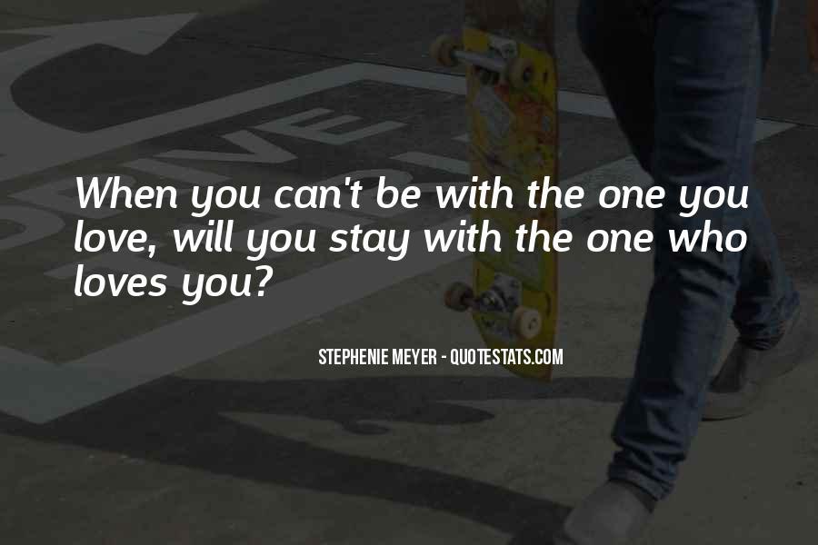 Stephenie Meyer Love Quotes #231713