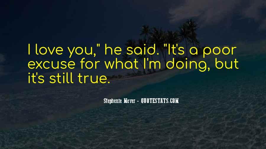 Stephenie Meyer Love Quotes #269168
