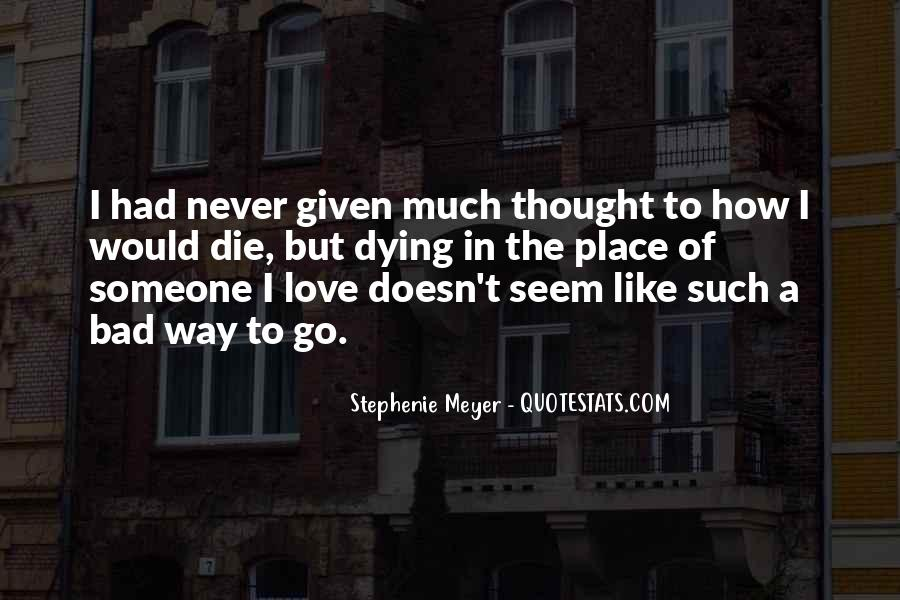 Stephenie Meyer Love Quotes #273175