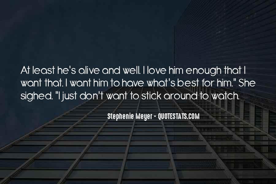 Stephenie Meyer Love Quotes #307139