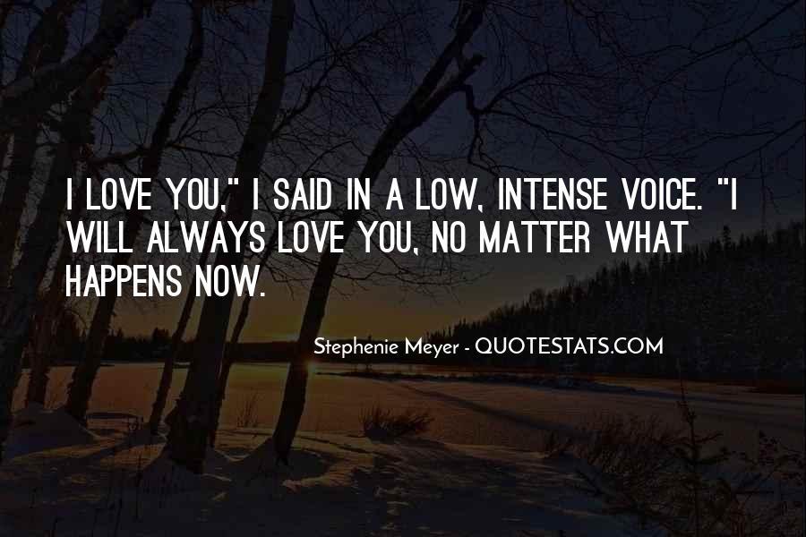 Stephenie Meyer Love Quotes #342719