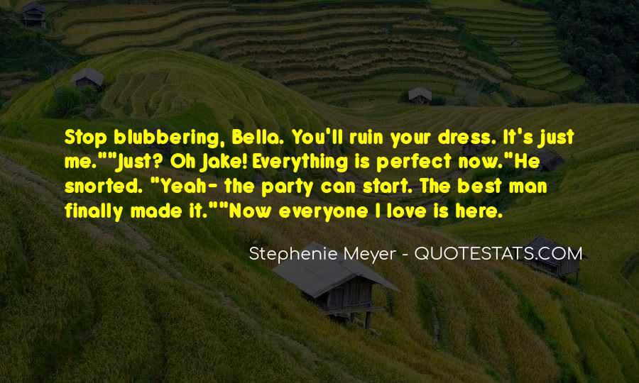 Stephenie Meyer Love Quotes #349490