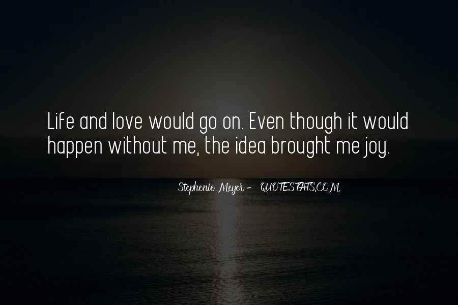 Stephenie Meyer Love Quotes #374727