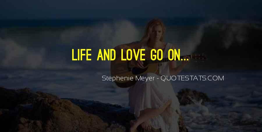 Stephenie Meyer Love Quotes #413786