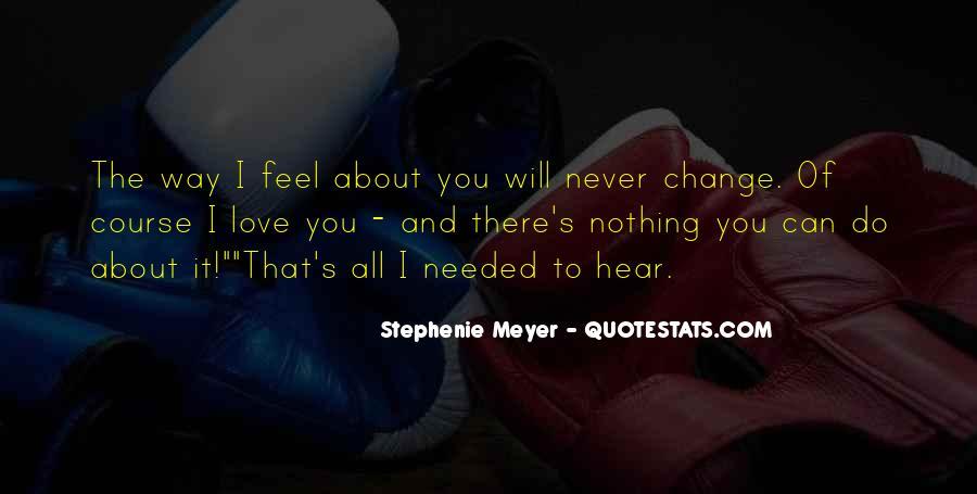 Stephenie Meyer Love Quotes #420400