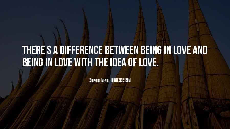 Stephenie Meyer Love Quotes #432521