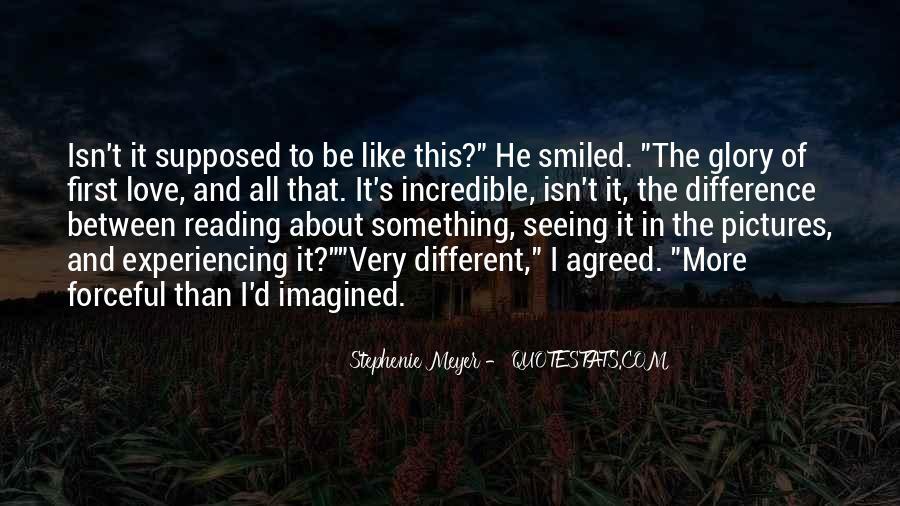 Stephenie Meyer Love Quotes #445667
