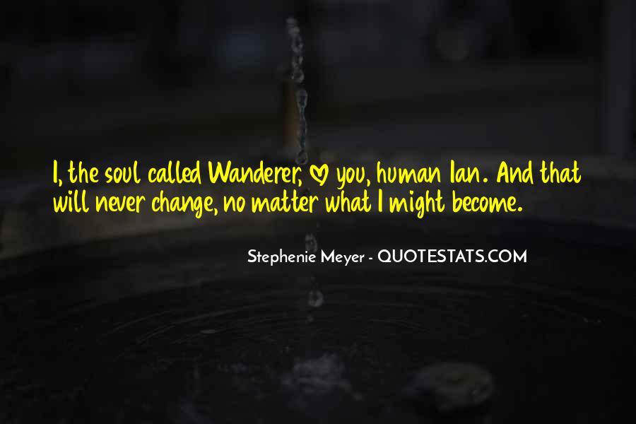Stephenie Meyer Love Quotes #535072