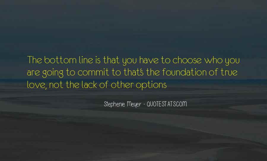 Stephenie Meyer Love Quotes #538194