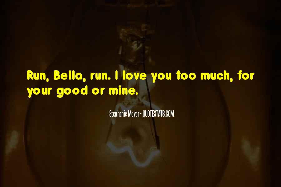 Stephenie Meyer Love Quotes #632772