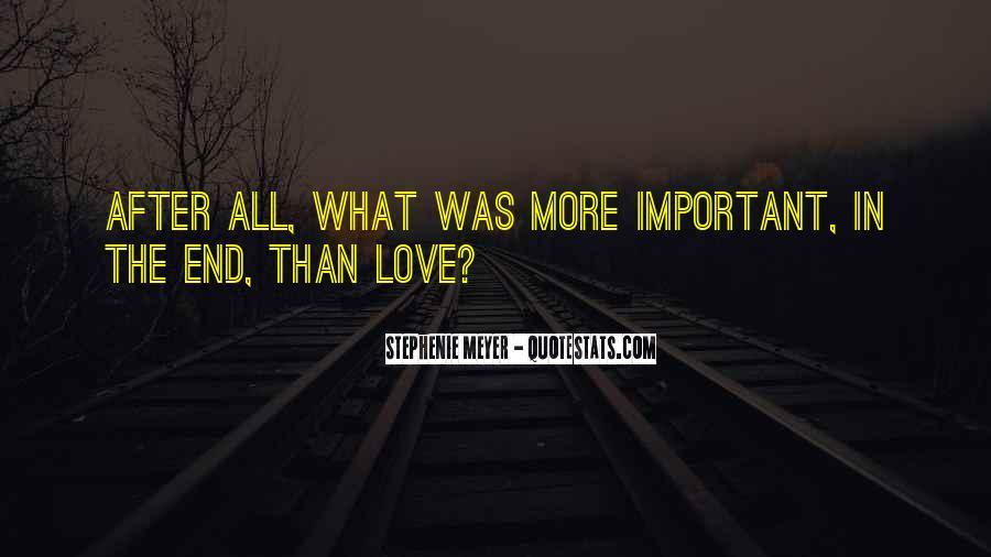 Stephenie Meyer Love Quotes #642666