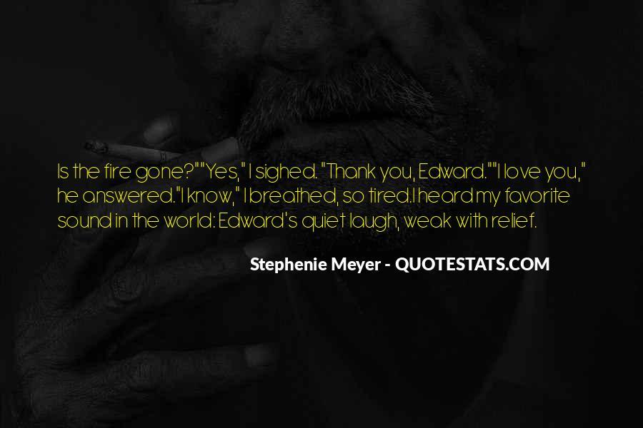 Stephenie Meyer Love Quotes #667864