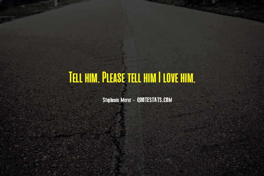 Stephenie Meyer Love Quotes #774682