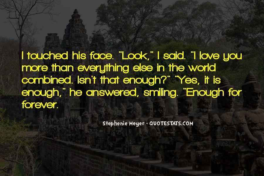 Stephenie Meyer Love Quotes #806096