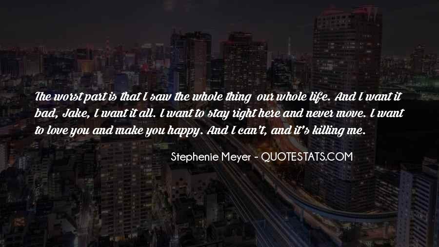 Stephenie Meyer Love Quotes #809905