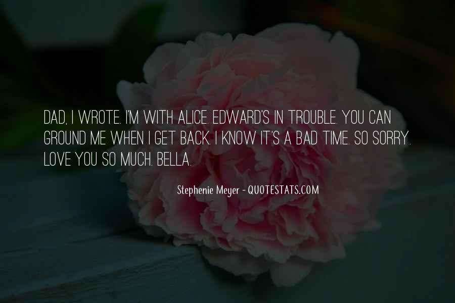 Stephenie Meyer Love Quotes #832439