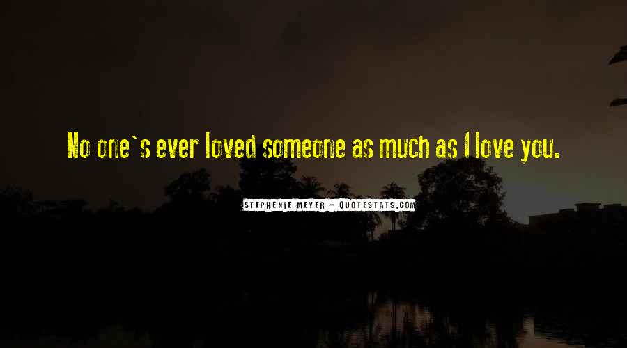 Stephenie Meyer Love Quotes #858540