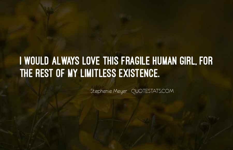 Stephenie Meyer Love Quotes #869093