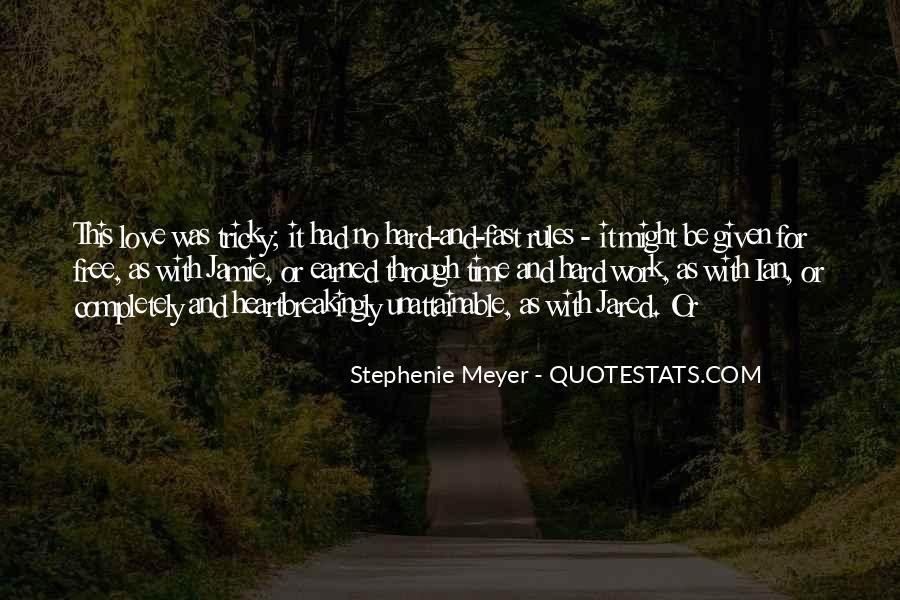 Stephenie Meyer Love Quotes #888723