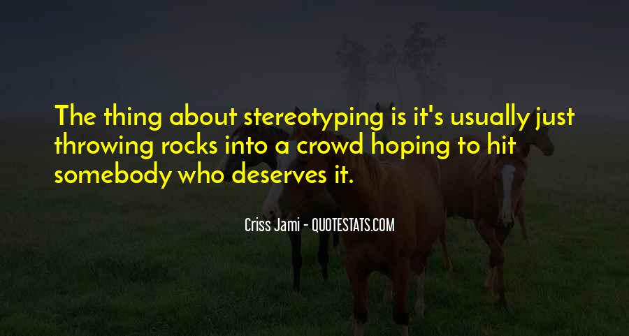 Stereotype Quotes #17457