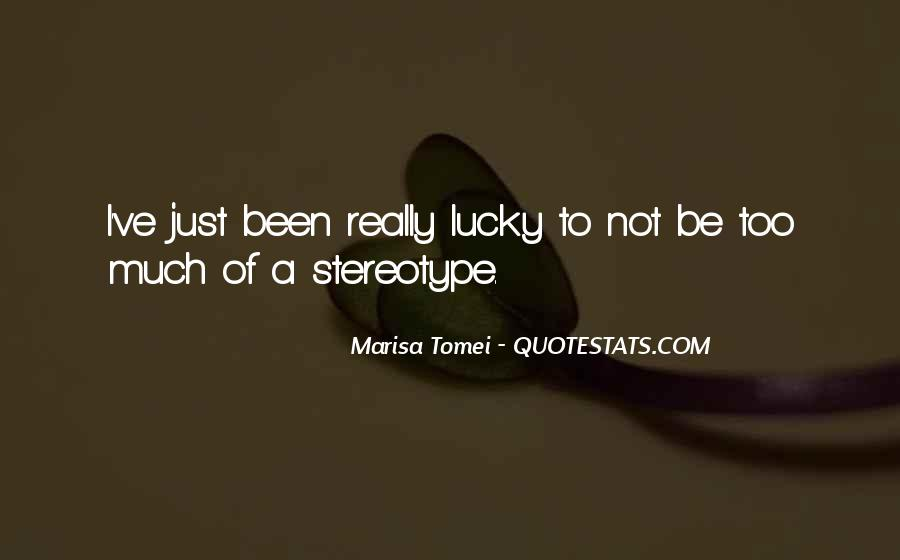 Stereotype Quotes #360016