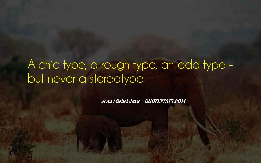 Stereotype Quotes #571765