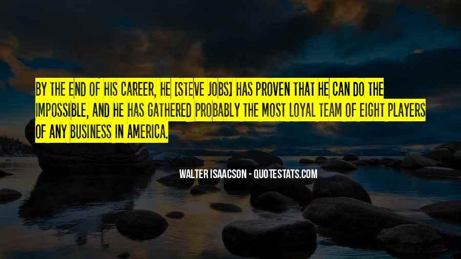 Steve Jobs Isaacson Quotes #1384958