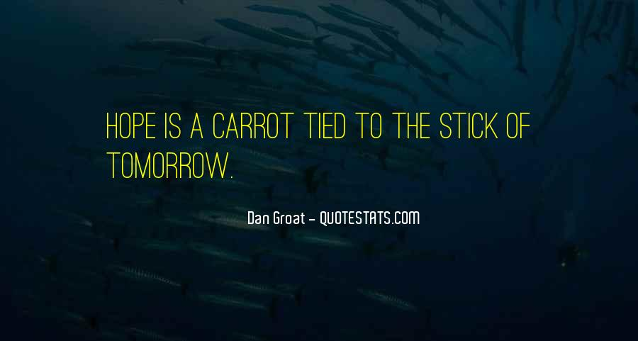 Stick And Carrot Quotes #119844
