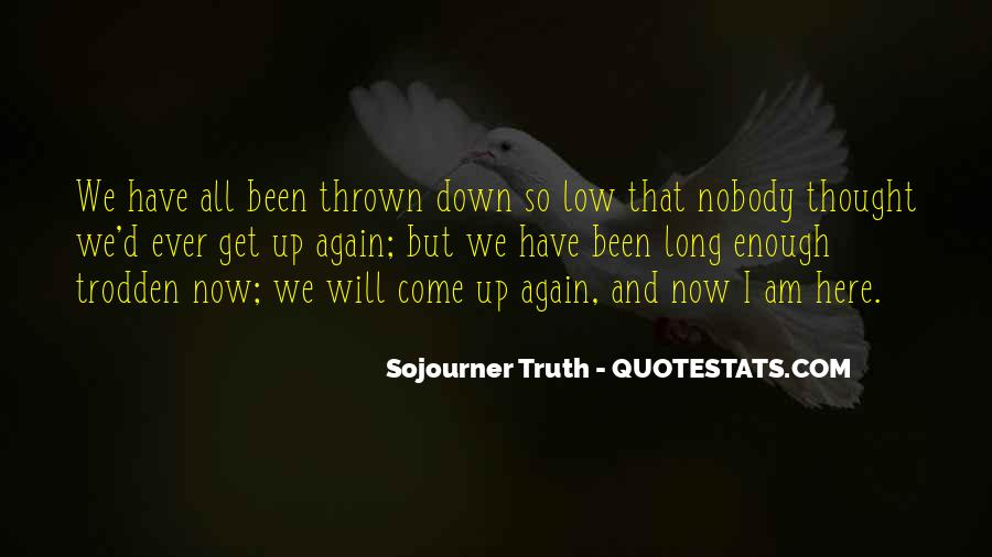 Quotes About Been Down #114859