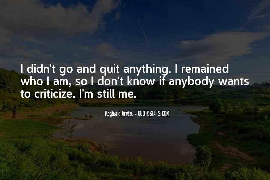 Still Want Me Quotes #159817