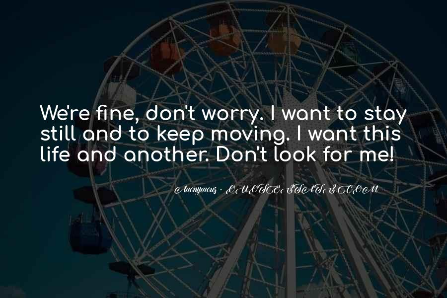 Still Want Me Quotes #312947