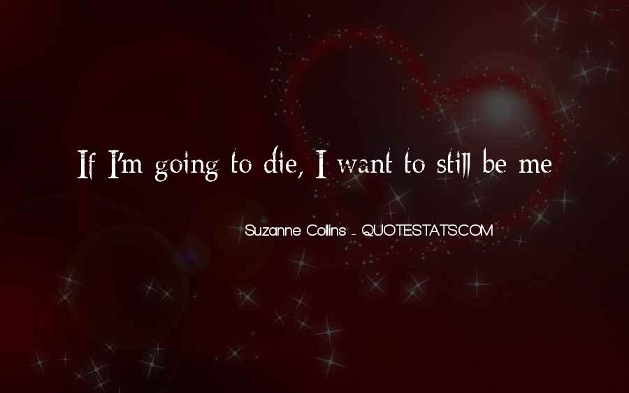 Still Want Me Quotes #412117