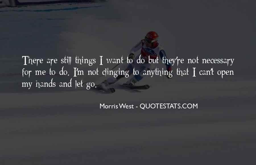 Still Want Me Quotes #414925