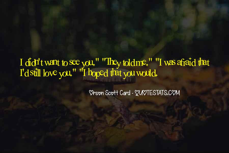Still Want Me Quotes #46116