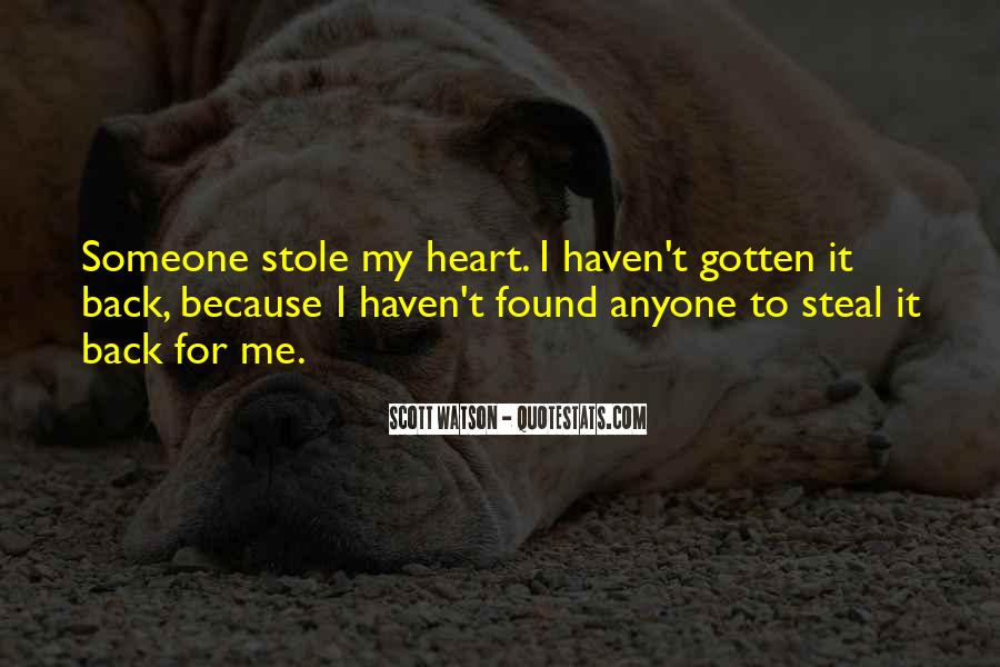Stole Your Heart Quotes #1016953
