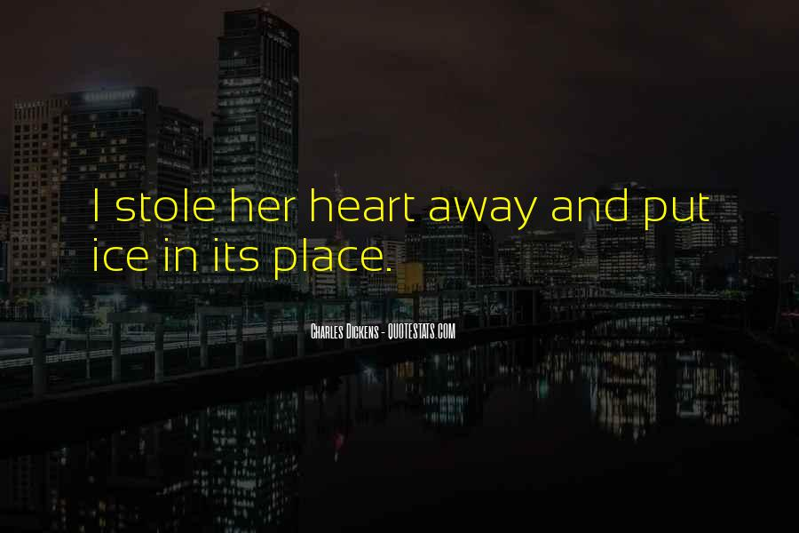 Stole Your Heart Quotes #1067059