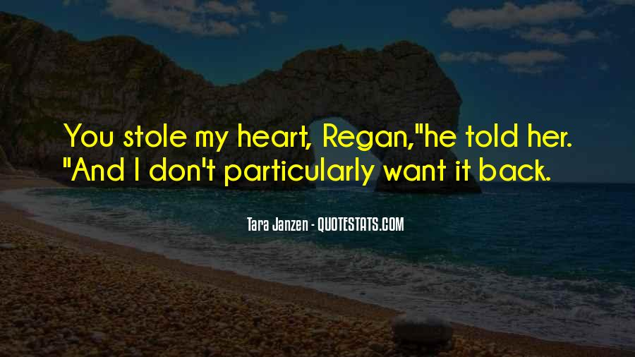 Stole Your Heart Quotes #1193303